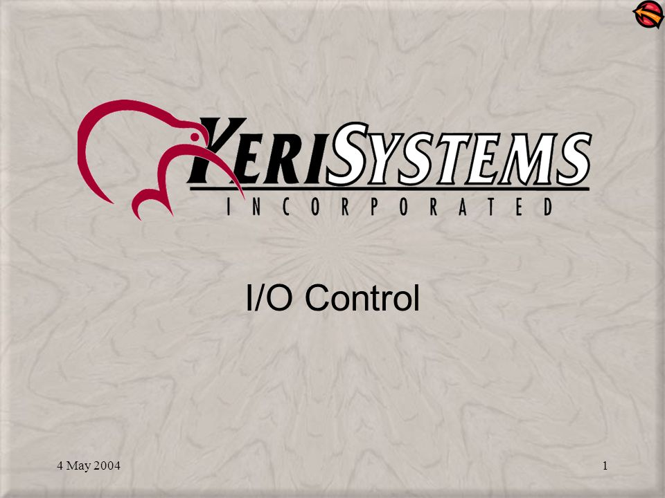 4 May I/O Control  4 May What is I/O Control? A Doors