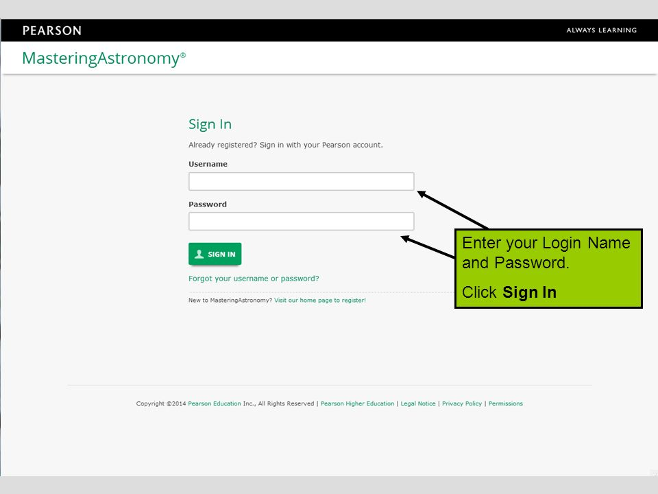 Enter your Login Name and Password. Click Sign In