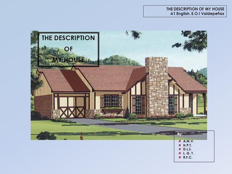 description of my house