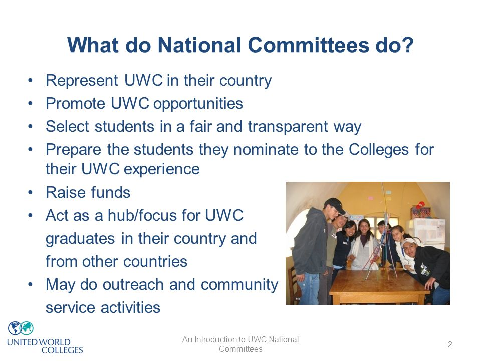 An Introduction to UWC National Committees The UWC National