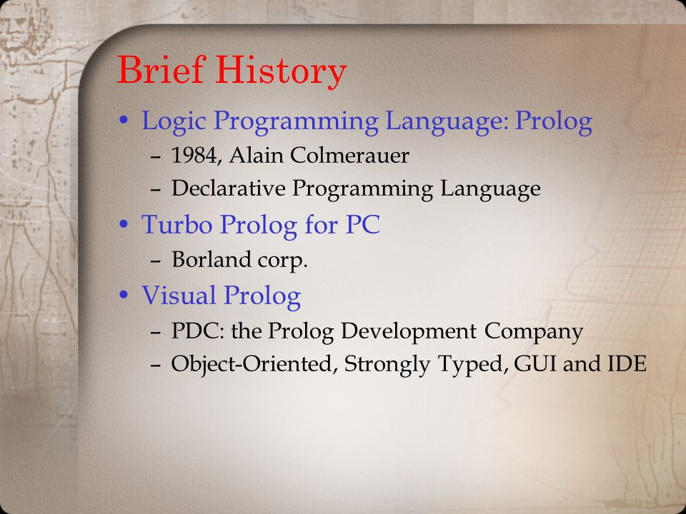 Expert System Development in PROLOG and Turbo-PROLOG