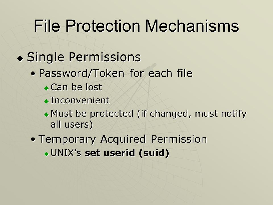 File Protection Mechanisms  All-None Protection Lack of trustLack