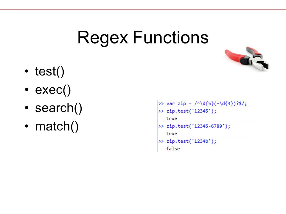 Regex Functions test() exec() search() match()