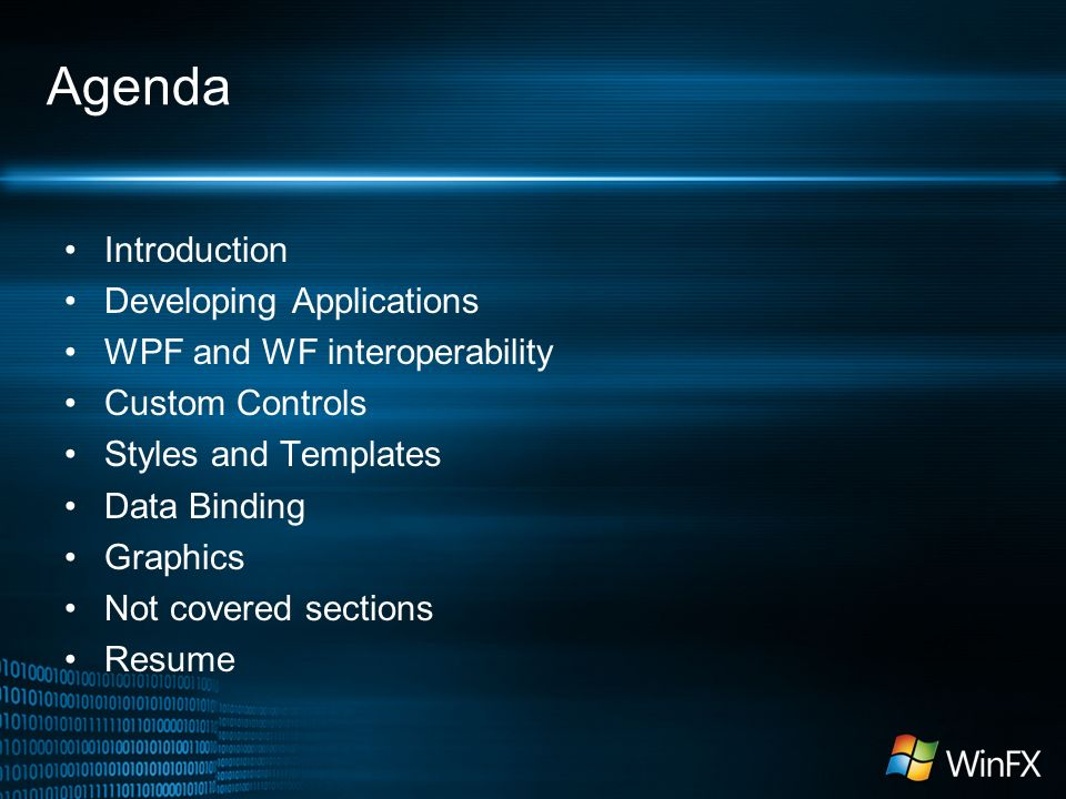 Windows Presentation Foundation  Agenda Introduction
