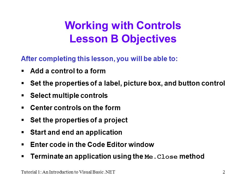 Tutorial 1: An Introduction to Visual Basic NET1 Tutorial 1