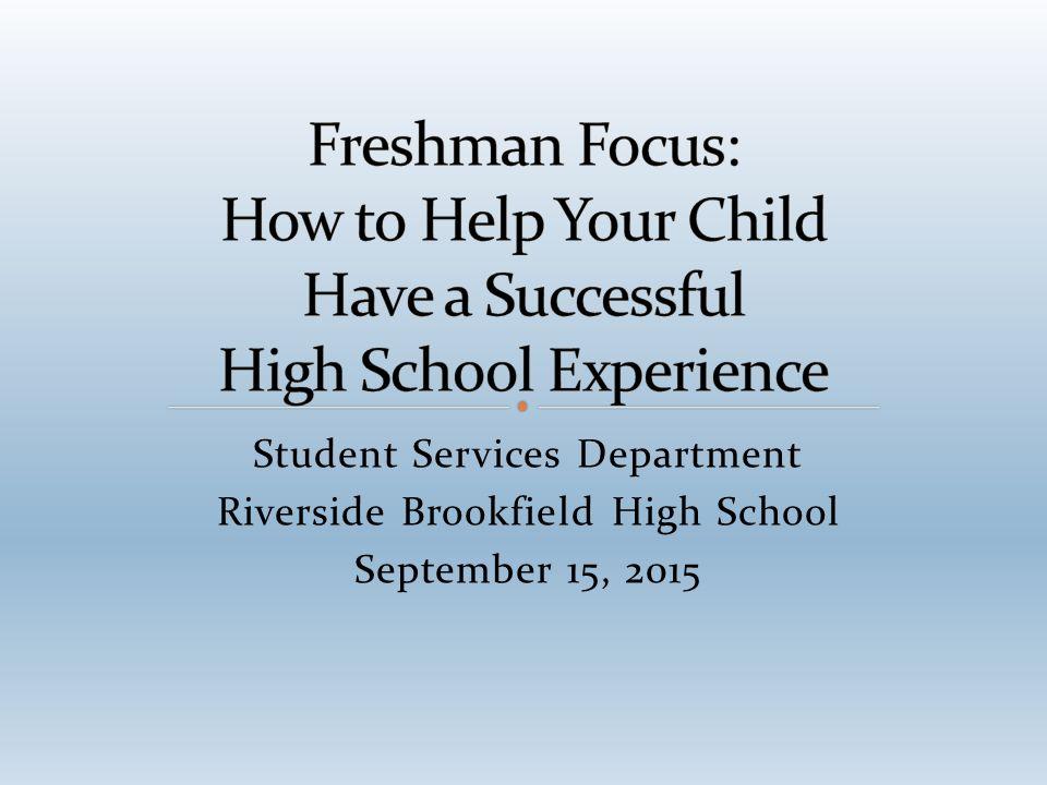 Student Services Department Riverside Brookfield High School