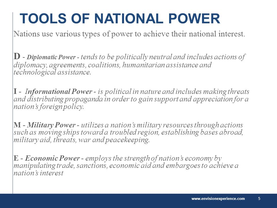 TOOLS OF NATIONAL POWER Nations use various types of power to achieve their national interest.