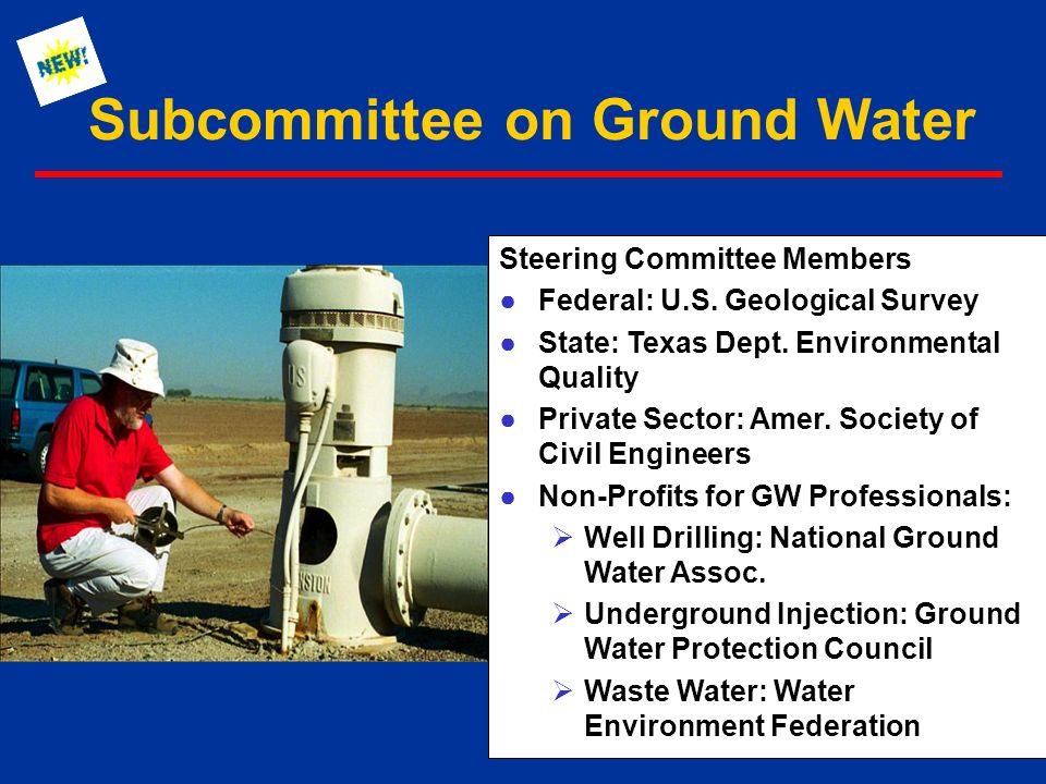 Subcommittee on Ground Water Steering Committee Members ●Federal: U.S.