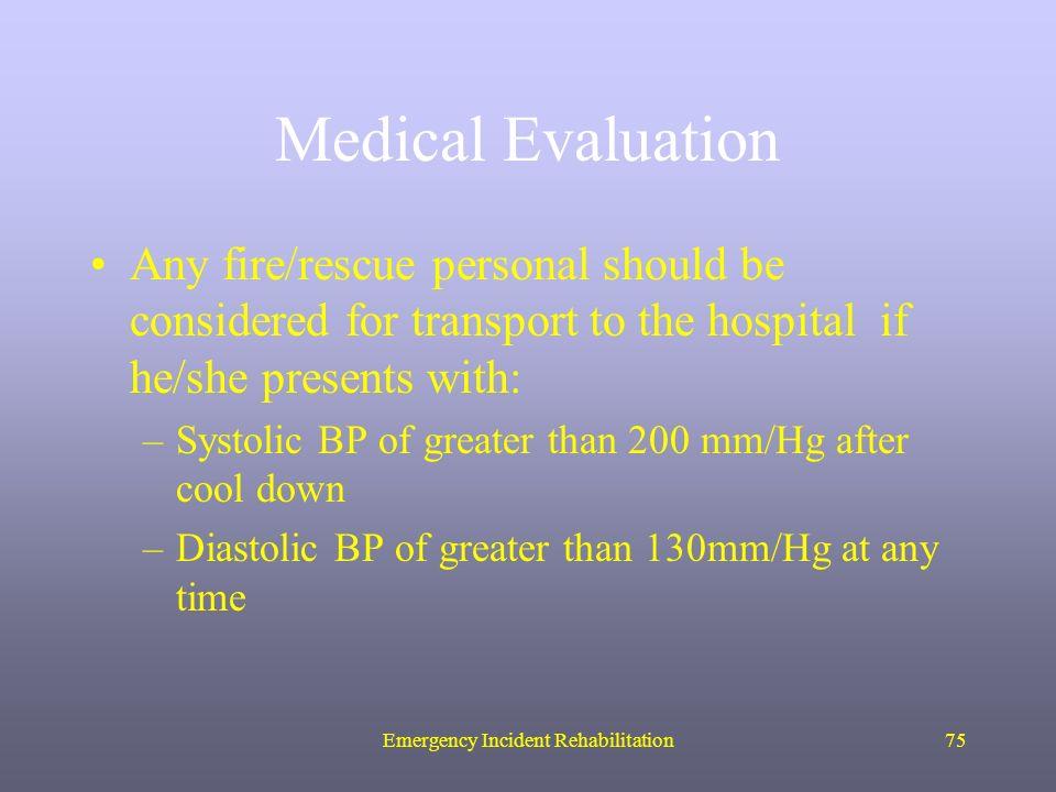 Emergency Incident Rehabilitation1 EMERGENCY INCIDENT