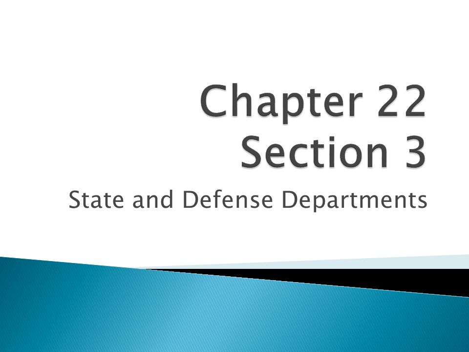 State and Defense Departments