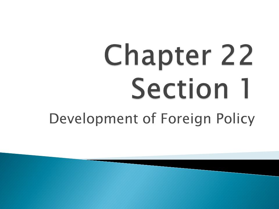 Development of Foreign Policy