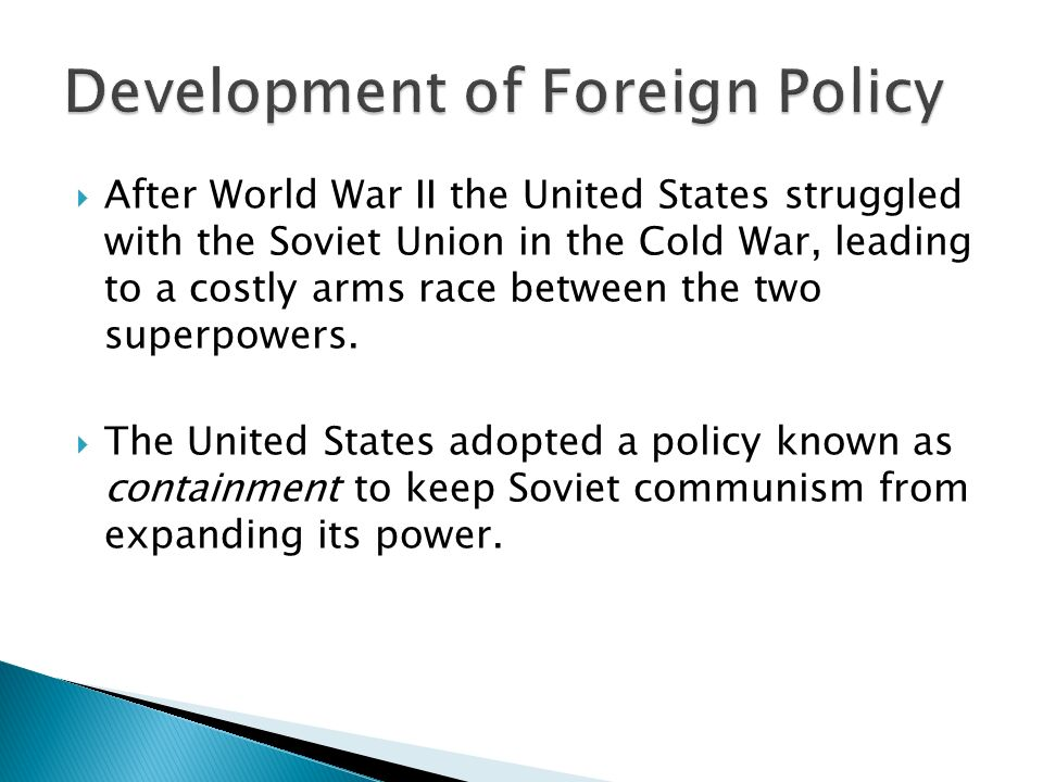  After World War II the United States struggled with the Soviet Union in the Cold War, leading to a costly arms race between the two superpowers.