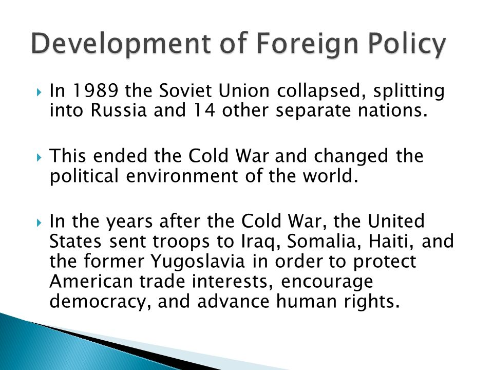  In 1989 the Soviet Union collapsed, splitting into Russia and 14 other separate nations.