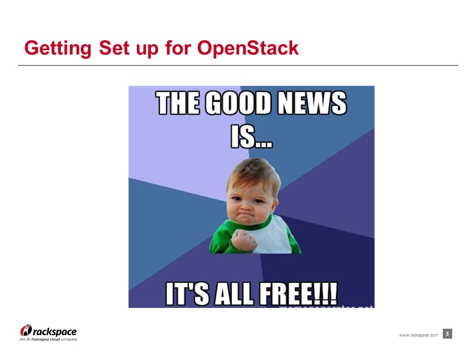 Get a Launchpad account Join the OpenStack foundation Install Git Set up Git Config Install Git Review   2 How do I get Started with OpenStack