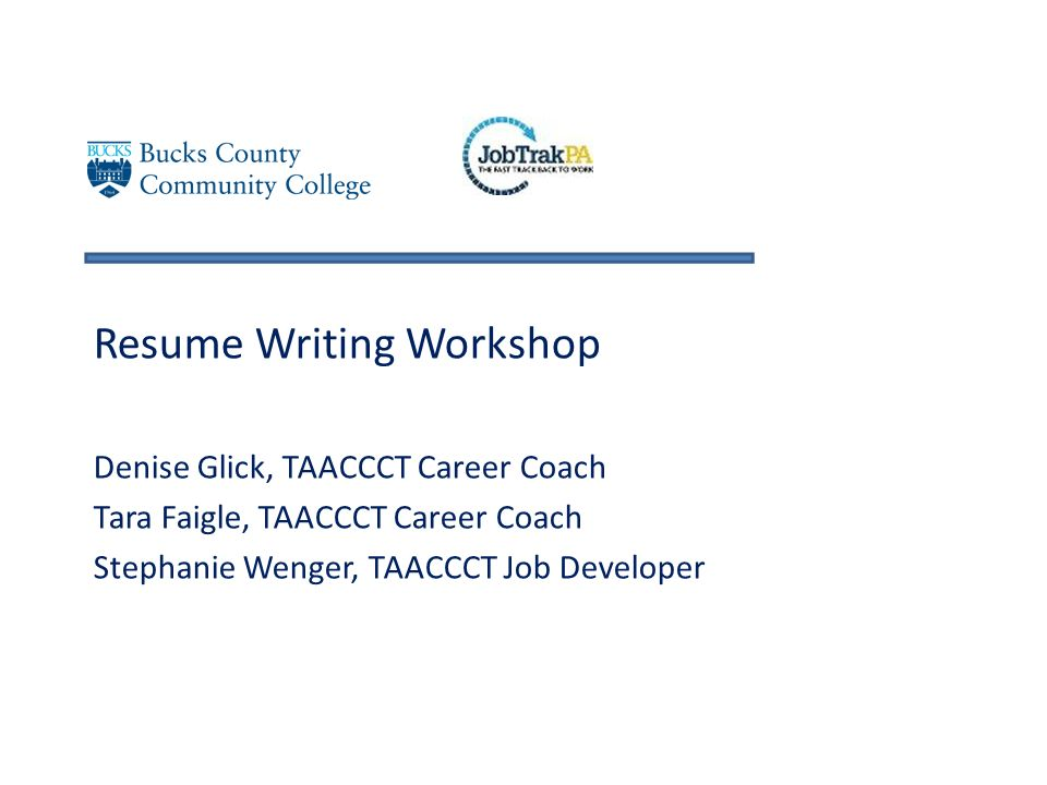 Resume Writing Workshop Denise Glick Taaccct Career Coach Tara