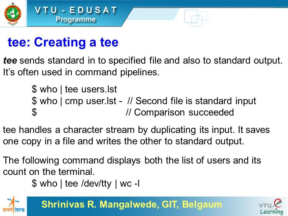 Shrinivas R  Mangalwede, GIT, Belgaum UNIX and Shell