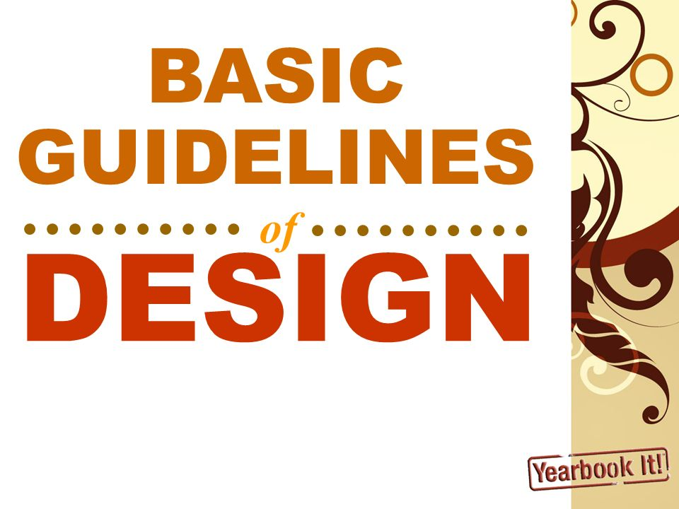 DESIGN of BASIC GUIDELINES