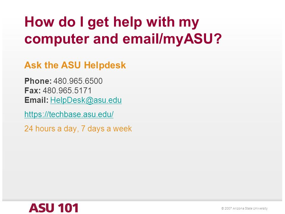 2007 Arizona State University How Do I Get Help With My Computer And Email/