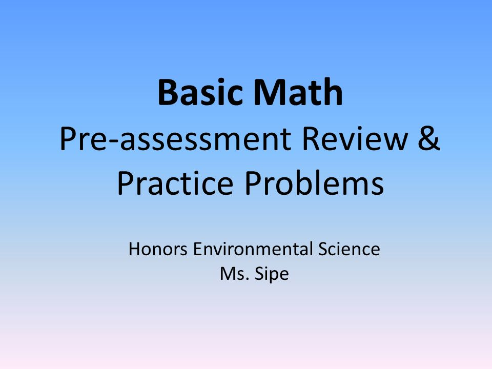 Basic Math Pre-assessment Review & Practice Problems Honors ...