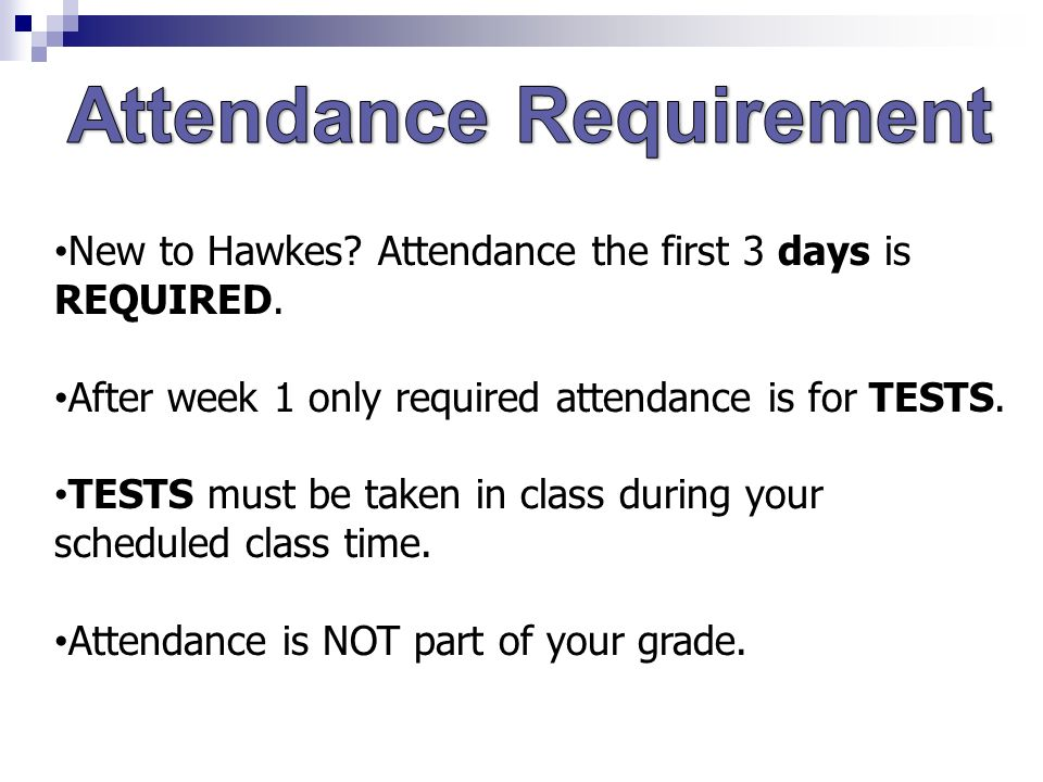 New to Hawkes. Attendance the first 3 days is REQUIRED.