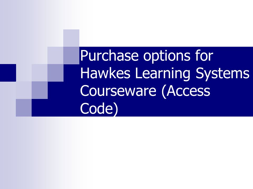 Purchase options for Hawkes Learning Systems Courseware (Access Code)