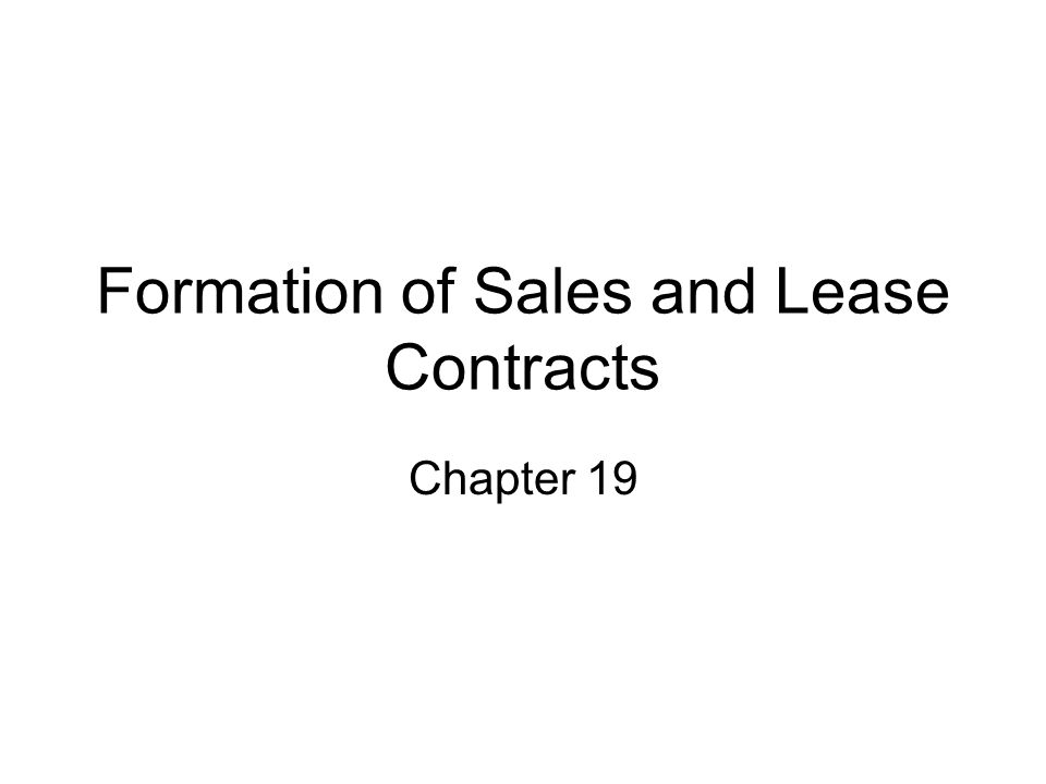 Formation Of Sales And Lease Contracts Chapter Ppt Download