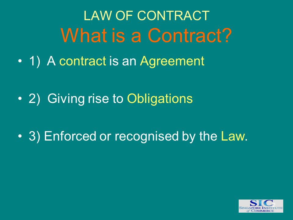 1 Law Of Contract 2 Law Of Contract What Is A Contract 1a