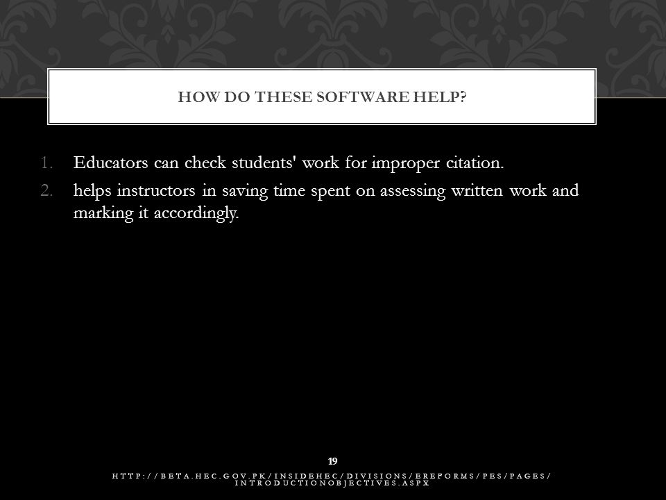 1.Educators can check students work for improper citation.