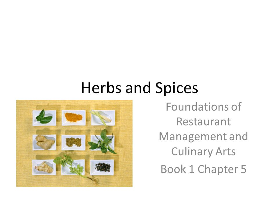 herbs and spices foundations of restaurant management and culinary