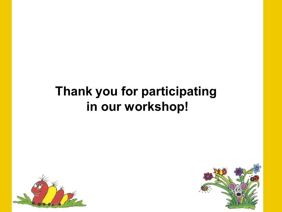 Thank you for participating in our workshop!