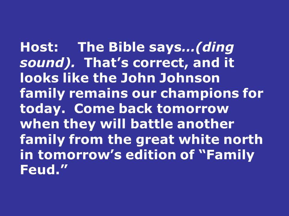 Family Feud based on Luke 14:25-33 ©2004 David Skarshaug