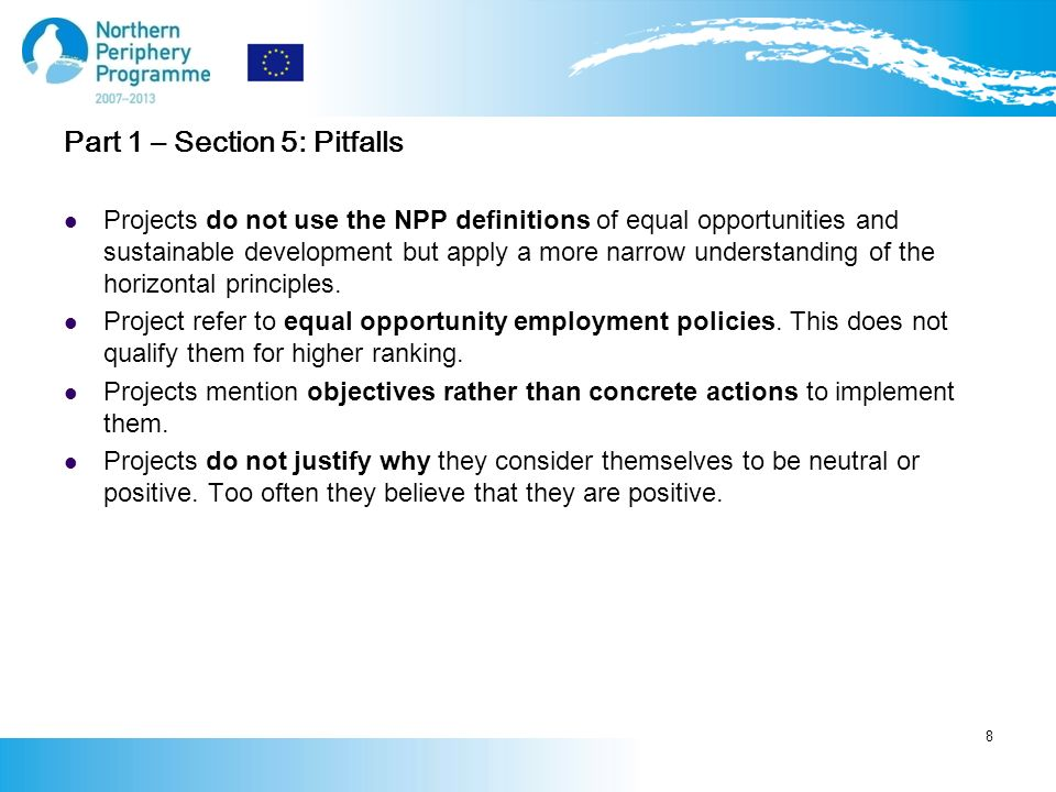 Part 1 – Section 5: Pitfalls Projects do not use the NPP definitions of equal opportunities and sustainable development but apply a more narrow understanding of the horizontal principles.