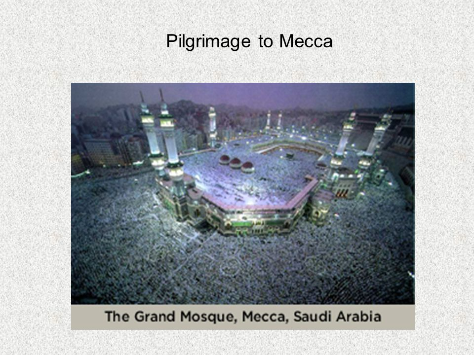 Pilgrimage to Mecca