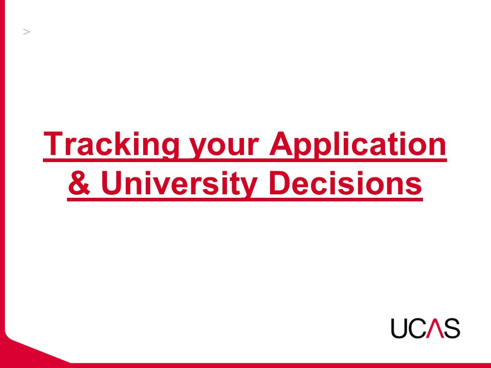 Tracking your Application & University Decisions