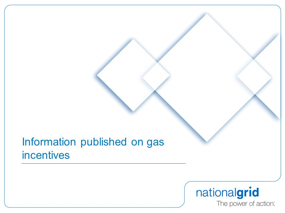 Information published on gas incentives