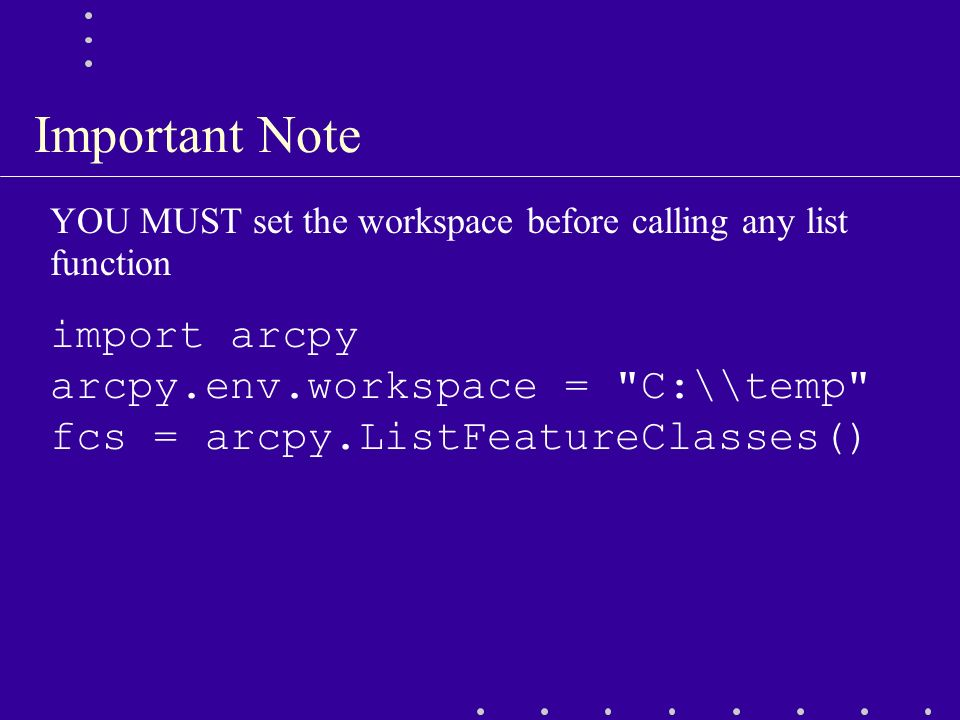 Introduction to ArcPy  Topics What is ArcPy? Accessing