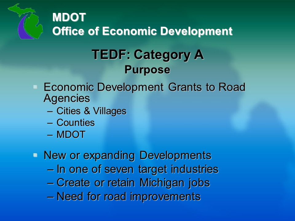 MDOT Office of Economic Development Michael B  Kapp