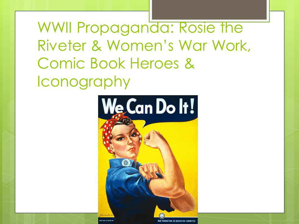 WWII Propaganda: Rosie the Riveter & Women's War Work, Comic