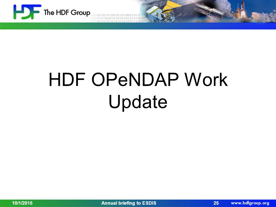 HDF OPeNDAP Work Update 10/1/201525Annual briefing to ESDIS