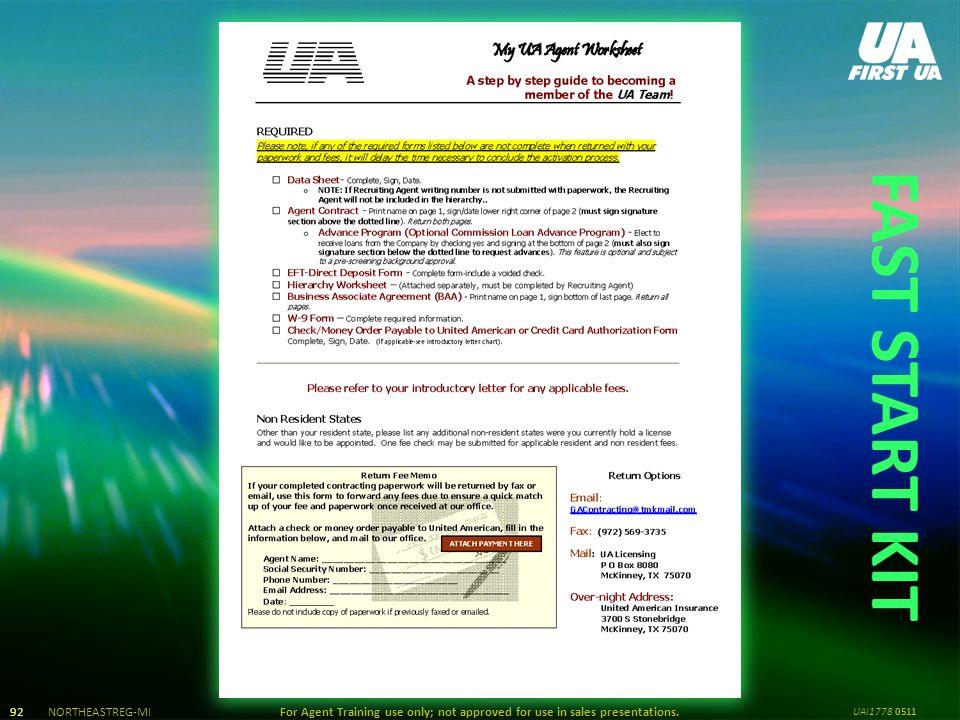 NORTHEASTERN REGION NORTHEASTREG-MIFor Agent Training use only
