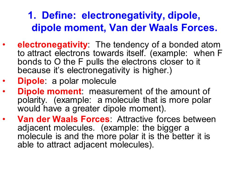 Study guide chapters 12 – 14 key. 1. Define: electronegativity.