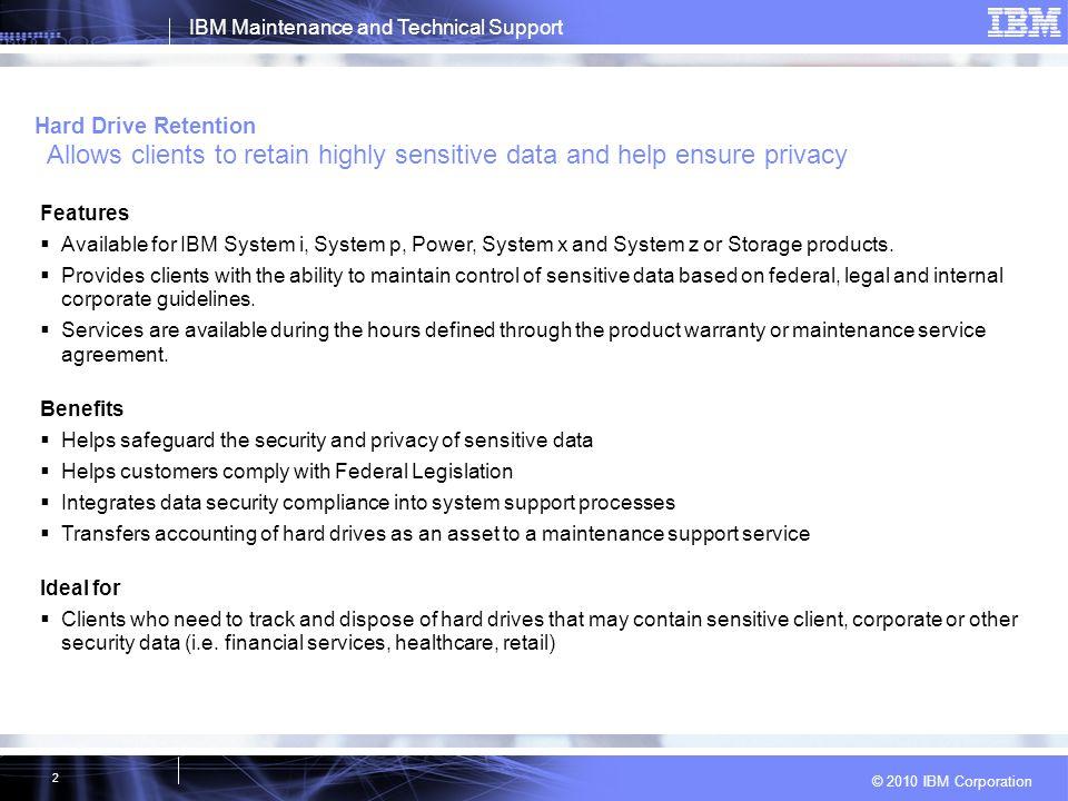 2010 Ibm Corporation Ibm Maintenance And Technical Support Ibm
