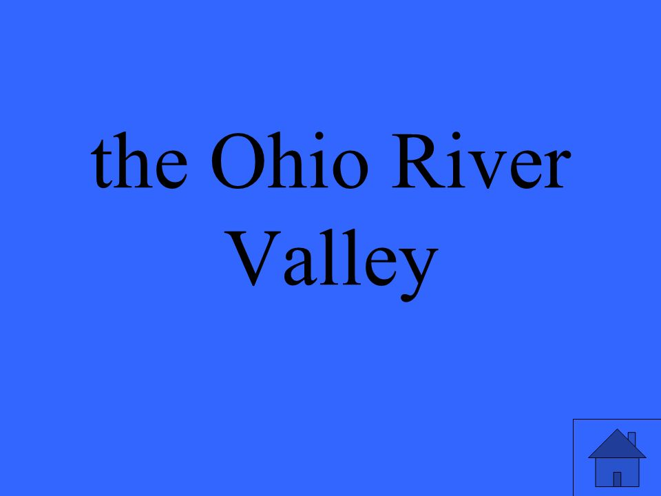 the Ohio River Valley
