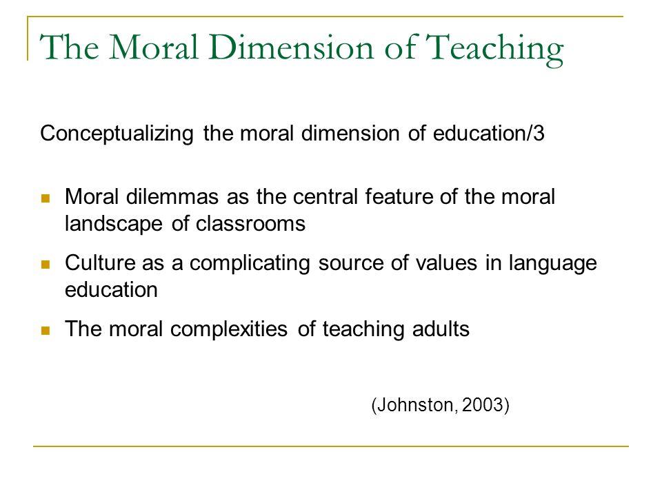 The Moral Lives of Teacher Educators Bill Johnston Indiana