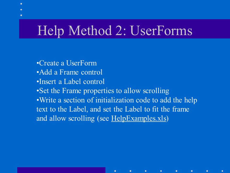 Introduction to Help Text Online help to explain your