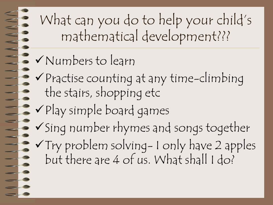 Mathematics Helps children to count up to 20 reliably.