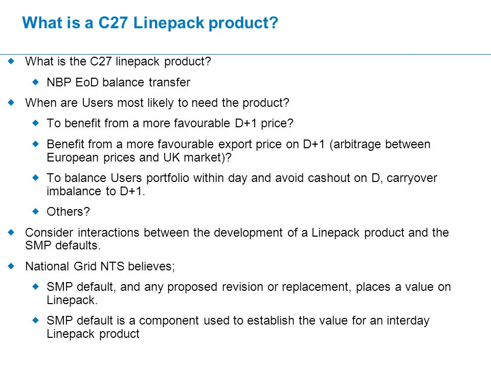 What is a C27 Linepack product.  What is the C27 linepack product.