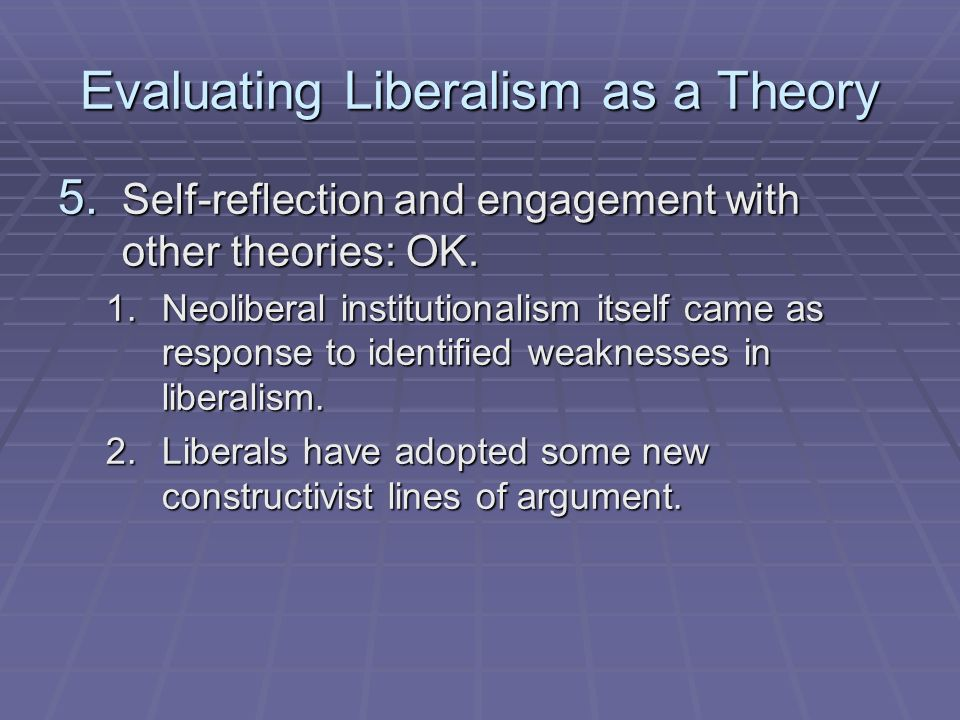weaknesses of liberalism