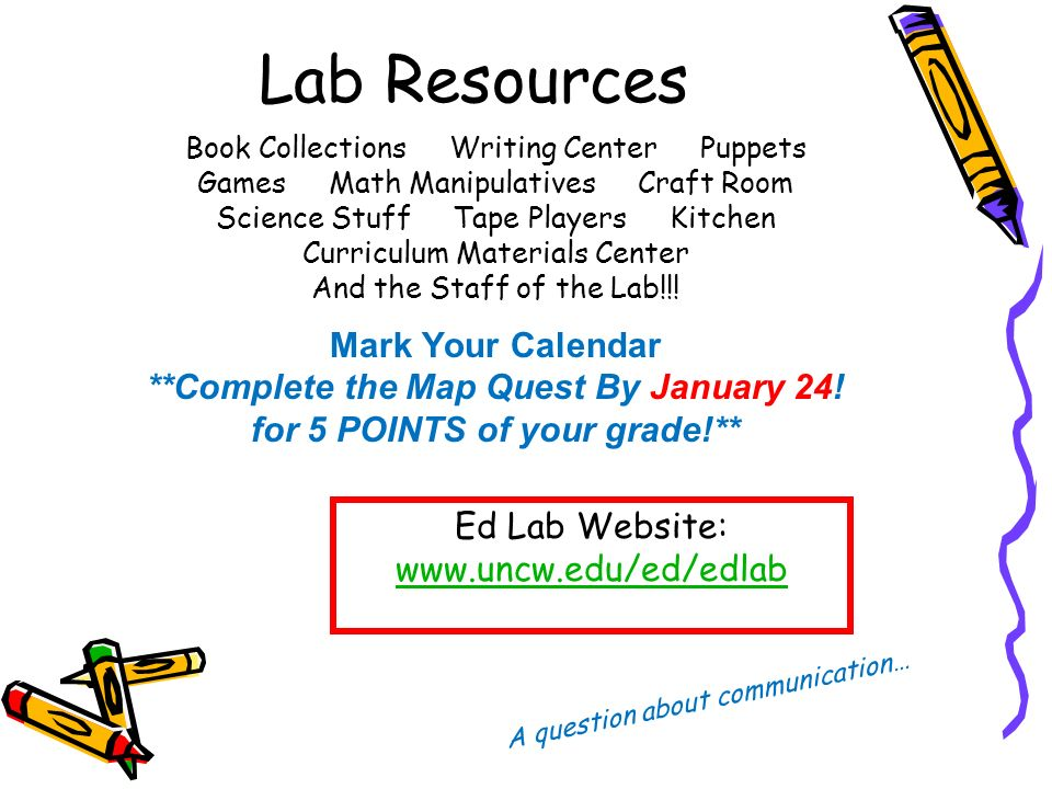 Welcome to the Ed Lab!  Ed Lab Math & Reading Labs Class #1
