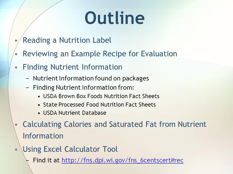 Calorie and saturated fat tool for recipe analysis ppt download 3 outline reading a nutrition label reviewing an example recipe for evaluation forumfinder Choice Image